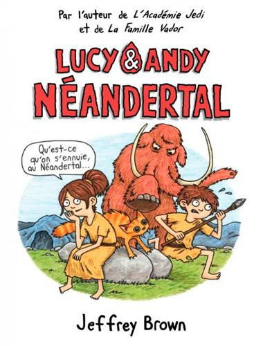 LUCY ET ANDY NEANDERTHAL T1
